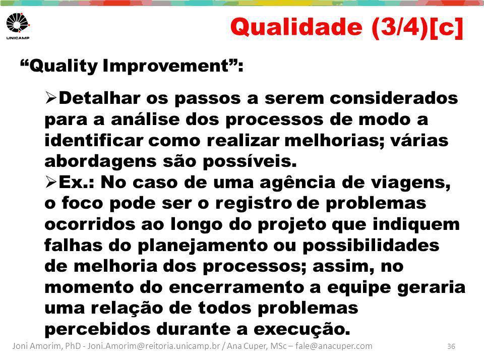 Qualidade (3/4)[c] Quality Improvement :